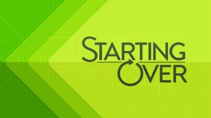 starting all over again 2