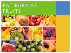 How to Find Best Quality Fat Burning Foods 4